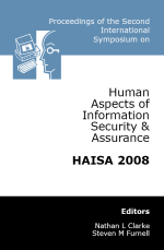 Second International Conference on Human Aspects of Information Security & Assurance (HAISA 2008)