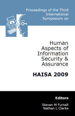 Third International Conference on Human Aspects of Information Security & Assurance (HAISA 2009)