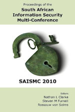 South African Information Security Multi-Conference (SAISMC 2010)