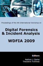 4th International Annual Workshop on Digital Forensics & Incident Analysis (WDFIA 2009)