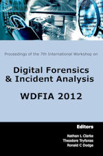 7th International Workshop on Digital Forensics and Incident Analysis (WDFIA 2012)
